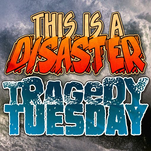 Episodes – This Is A Disaster Podcast